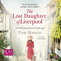 THE LOST DAUGHTER OF LIVERPOOL: THE MERSEY TRILOGY, BOOK 1