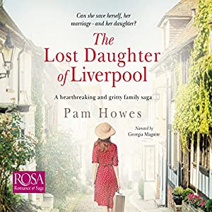 The Lost Daughter of Liverpool Audiobook