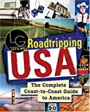 img - for Roadtripping USA: The Complete Coast-to-Coast Guide to America (Let's Go) book / textbook / text book