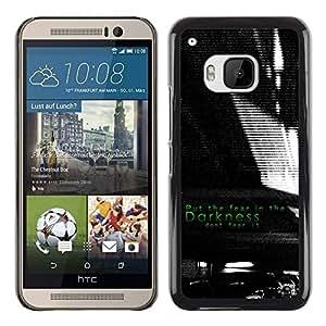All Phone Most Case / Hard PC Metal piece Shell Slim Cover Protective Case Carcasa Funda Caso de protección para HTC One M9 Darkness Black White Fear Inspiring