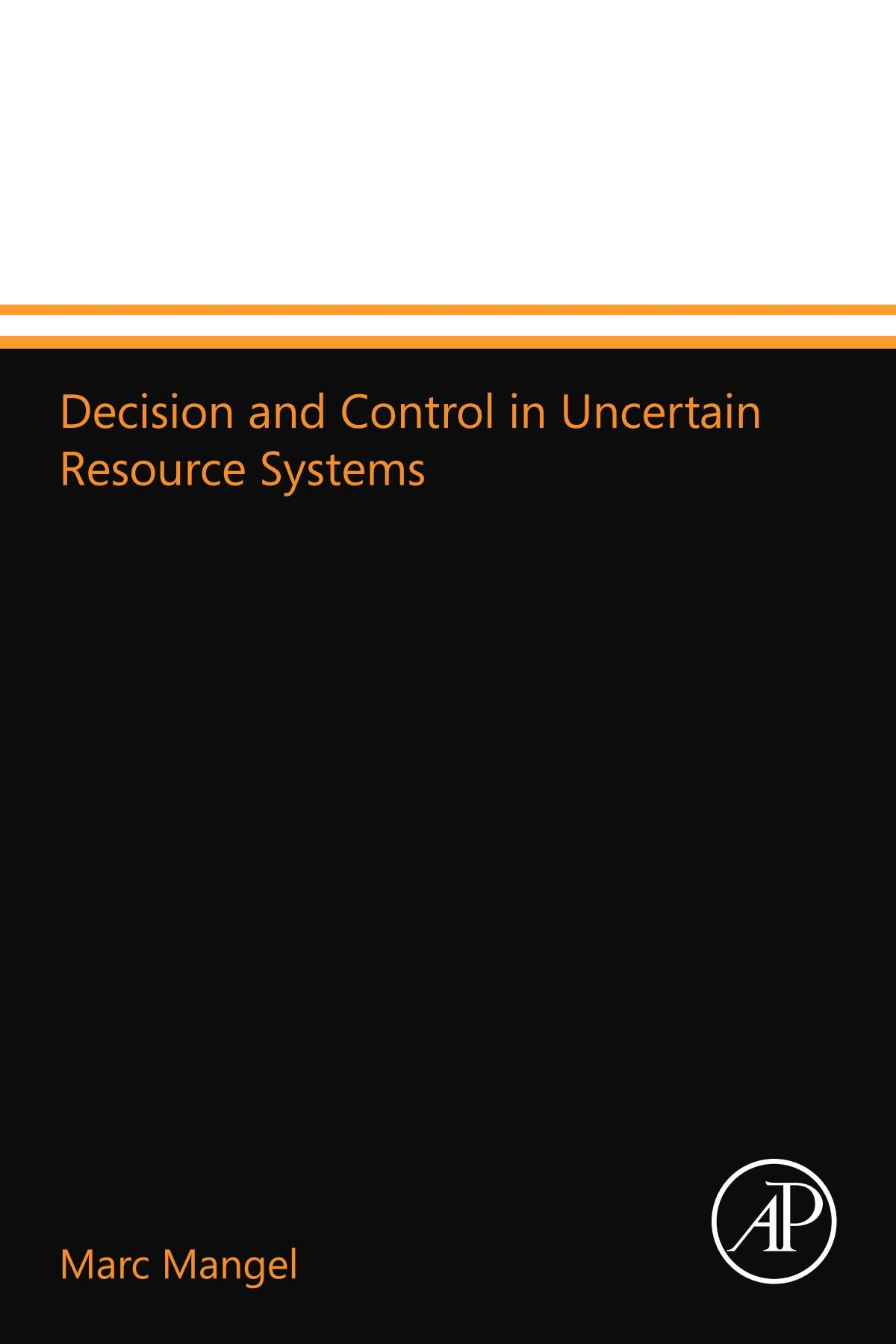 Decision and Control in Uncertain Resource Systems ebook