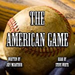 The American Game | Jeff McArthur