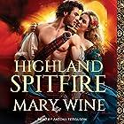 Highland Spitfire: Highland Weddings, Book 1 Audiobook by Mary Wine Narrated by Antony Ferguson