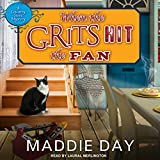 When the Grits Hit the Fan: Country Store Mystery Series, Book 3