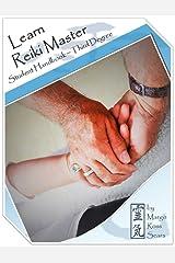 Learn Reiki Master: Student Handbook - Third Degree Kindle Edition