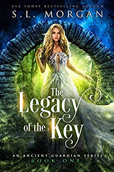 The Legacy of the Key: Ancient Guardians Book 1 by [Morgan, SL]