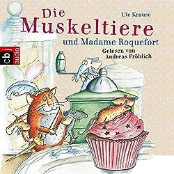 Die Muskeltiere und Madame Roquefort (Die Muskeltiere 3)