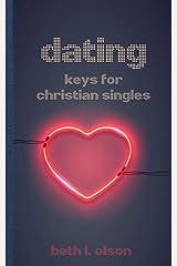 Dating: Keys for Christian Singles Paperback