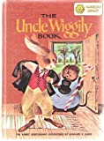 img - for The Uncle Wiggily Book: The Rabbit Gentleman's Adventures/Stories Around the Year (Read Me A Story Program) book / textbook / text book