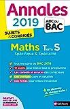 Annales ABC du BAC 2019 - Maths Term S Spé&Spé