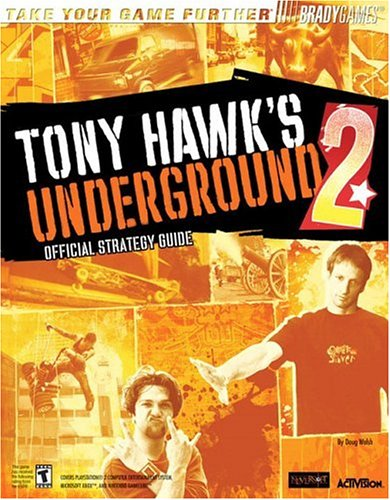 Download Tony Hawk's(tm) Underground 2 Official Strategy Guide (Take Your Game Further) (No.2) PDF