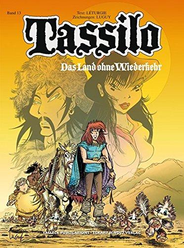Tassilo: Band 13: Das Land ohne Wiederkehr (Tassilo Einzelbände)