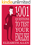 1001 Questions to Test Your English (English Edition)
