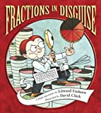 img - for Fractions in Disguise: A Math Adventure (Charlesbridge Math Adventures) book / textbook / text book