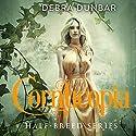 Cornucopia: Half-Breed, Book 3 Hörbuch von Debra Dunbar Gesprochen von: Hollie Jackson