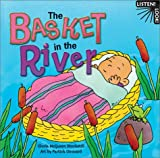img - for The Basket in the River (Listen! Look!) book / textbook / text book