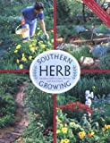 Southern Herb Growing, Madalene Hill and Gwen Barclay, 0940672669