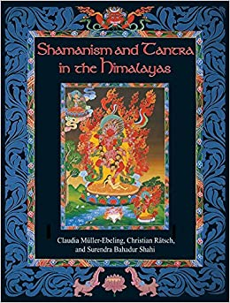 Shamanism And Tantra In The Himalayas por Christian Ratsch epub