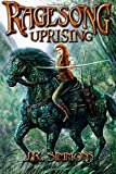 Ragesong: Uprising, J. R. Simmons, 1939993466