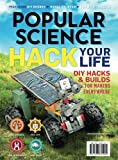 Popular Science Hack Your Life: DIY Hacks & Builds For Makers Everywhere