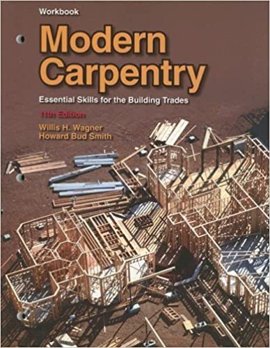 Edition Modern Carpentry 11th Essential Skills for the Building Trades eleventh