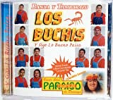 Los Buchis Y Sige Lo Bueno Paisa