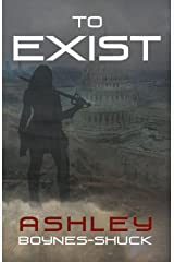 To Exist Kindle Edition