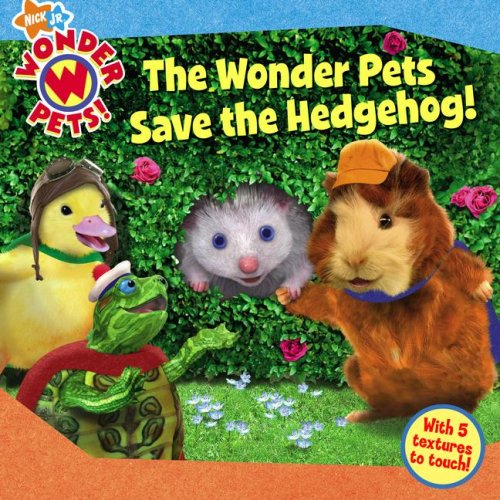 The Wonder Pets Save the Hedgehog!