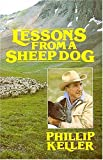 Lessons from a Sheep Dog, Phillip Keller, 0849931304