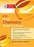 Goyals ICSE Chemistry Model Test Papers for Class X