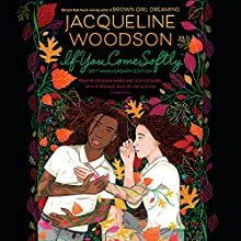 If You Come Softly Audiobook by Jacqueline Woodson Narrated by Jacqueline Woodson, Jorjeana Marie, Guy Lockard