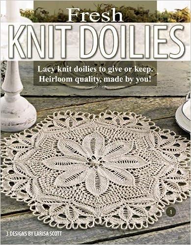 Fresh Knit Doilies (Leisure Arts #3893) by Larisa Scott (2006-07-01)