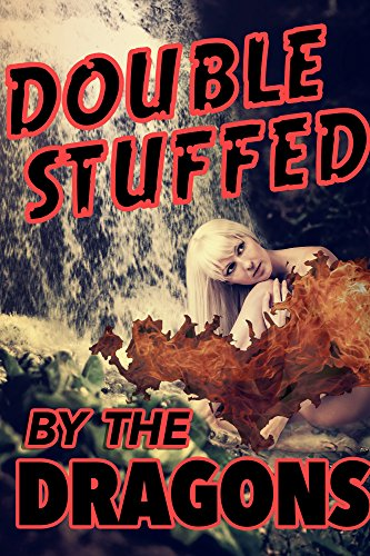 Double stuffed by the dragons a paranormal shifter menage erotic double stuffed by the dragons a paranormal shifter menage erotic romance by black fandeluxe Gallery