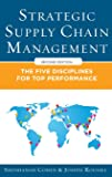 Strategic Supply Chain Management: The Five Core