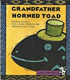 Grandfather Horned Toad, Joe Hayes and Josbe Ortega, 0673757242