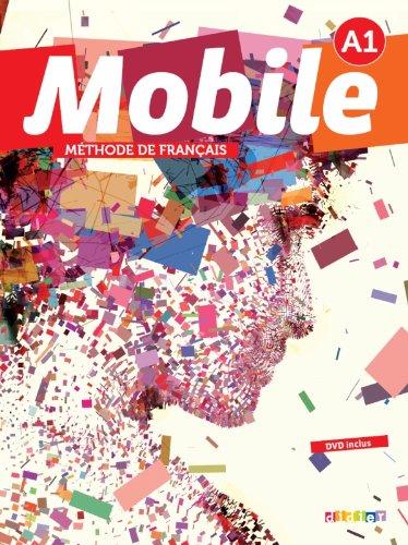 Mobile A1 - Livre de l'élève + cd + dvd