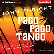 Pago Pago Tango: A Jungle Beat Mystery | John Enright