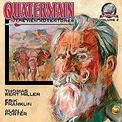Quatermain: The New Adventures, Book 2 | Thomas Kent Miller, Erik Franklin, Alan J. Porter
