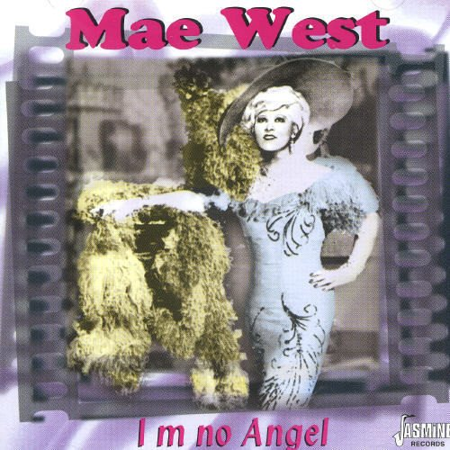 I'm No Angel [ORIGINAL RECORDINGS REMASTERED] by West, Mae