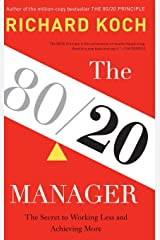 The 80/20 Manager: The Secret to Working Less and Achieving More Hardcover