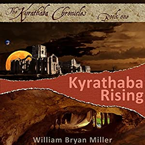 Kyrathaba Rising Audiobook