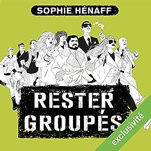 Rester groupés (Anne Capestan 2) | Livre audio