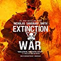Extinction War: The Extinction Cycle, Book 7 Audiobook by Nicholas Sansbury Smith Narrated by Bronson Pinchot