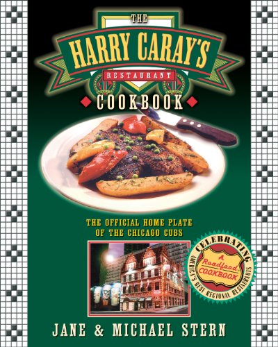 the-harry-carays-restaurant-cookbook-the-official-home-plate-of-the-chicago-cubs
