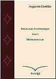 Méthodologie (Exposé de Théologie Systématique t. 1)