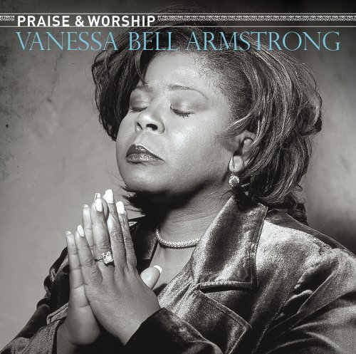 Praise & Worship - Vanessa Bell Armstrong Cd