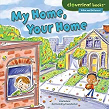 My Home, Your Home (Cloverleaf Books ™ — Alike and Different)