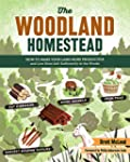 The Woodland Homestead: How to Make Y...