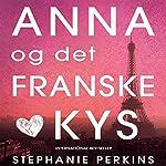 Anna og det franske kys (Anna og det franske kys 1) | Stephanie Perkins