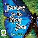 Journey to the River Sea Hörbuch von Eva Ibbotson Gesprochen von: Penelope Rawlins